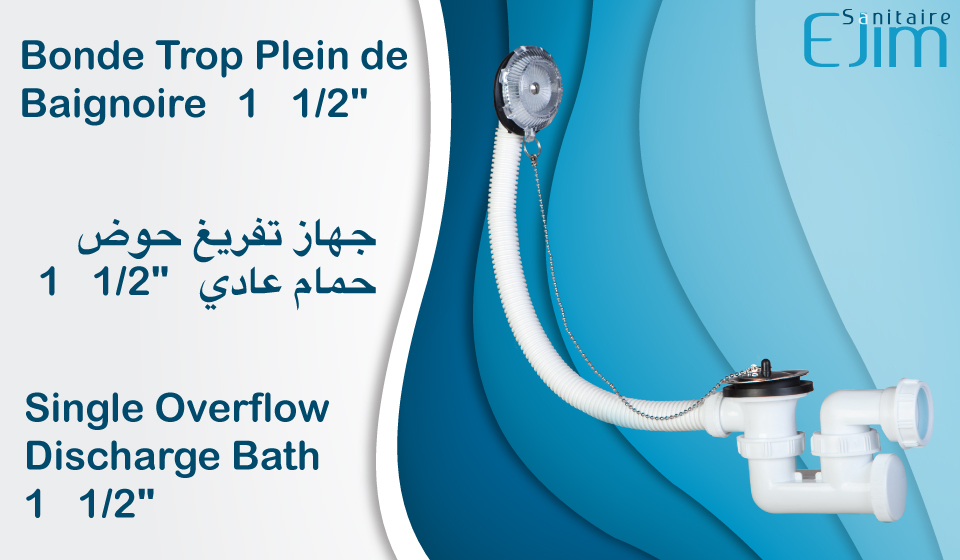 "Bonde Trop Plein de Baignoire - 1 1/2"" - ﺟﻬﺎﺯ ﺗﻔﺮﻳﻎ ﺣﻮﺽ ﺣﻤﺎﻡ ﻋﺎﺩﻱ - Single Overflow Discharge Bath"