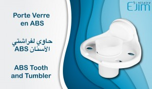 Porte de Verre en ABS - ﺣﺎﻭﻱ ﻟﻔﺮﺍﺷﺘﻲ ﺍﻷﺳﻨﺎﻥ - ABS Tooth and Tumbler
