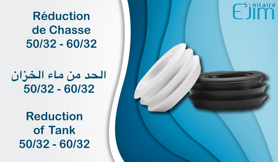 Reduction de Chasse - ﺍﻟﺤﺪ ﻣﻦ ﻣﺎﺀ ﺍﻟﺨﺰﺍﻥ - Reduction of Tank
