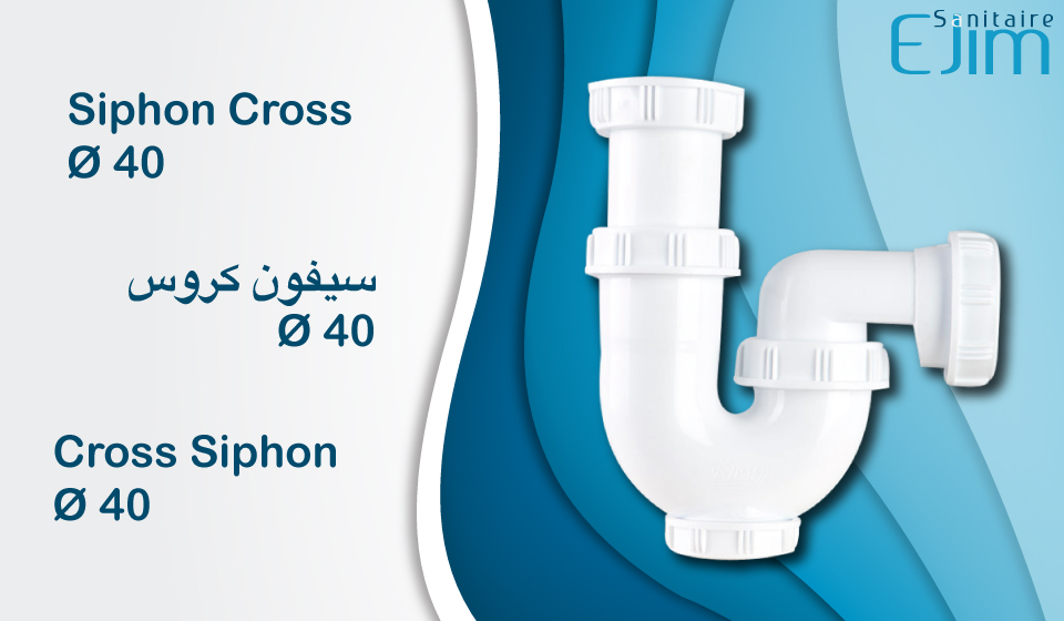 Siphon Cross Ø 40 - ﺳﻴﻔﻮﻥ ﻛﺮﻭﺱ - Cross Siphon