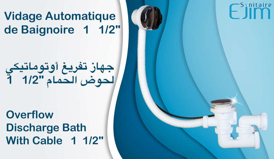 Vidage Automatique de Baignoire - ﺟﻬﺎﺯ ﺗﻔﺮﻳﻎ ﺃﻭﺗﻮﻣﺎﺗﻴﻜﻲ ﻟﺤﻮﺽ ﺍﻟﺤﻤﺎﻡ - Overflow Discharge Bath With Cable