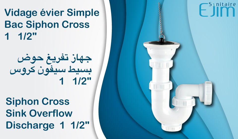 Vidage evier simple bac siphon cross 1 1 2 ejim sanitaire for Evier bac simple